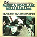 Musica Popolare delle Bahama Popular Music Of The Bahamas :Ethnic Music Of The Peoples Of The World Series LP.