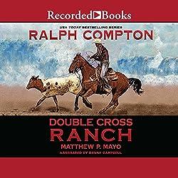 Double Cross Ranch