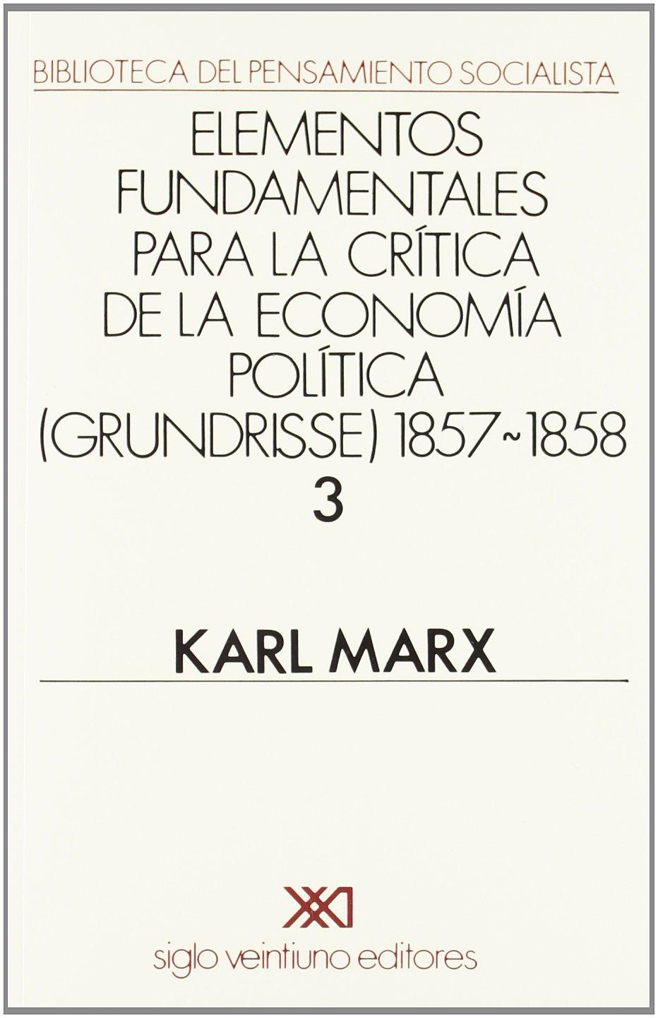 Elementos fundamentales para la crítica de la economía política ...