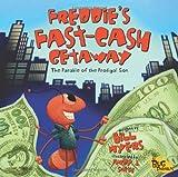 Freddie's Fast-Cash Getaway, Bill Myers, 0310712181