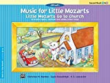 Music for Little Mozarts -- Little Mozarts Go to Church, Bk 3-4: 10 Favorite Hymns, Spirituals and Sunday School Songs