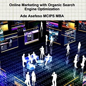 Online Marketing With Organic Search Engine Optimization Hörbuch