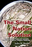 Small Nation Solution, John H. Bodley, 0759122202