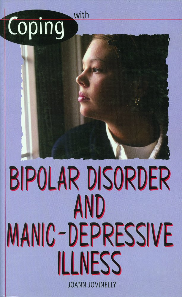 Download Coping With Bipolar Disorder and Manic-depressive Illness pdf