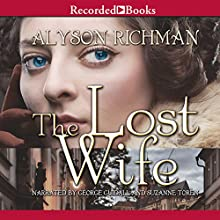 The Lost Wife: A Novel Audiobook by Alyson Richman Narrated by George Guidall, Suzanne Toren