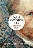 Book Cover for Van Gogh's Ear: The True Story