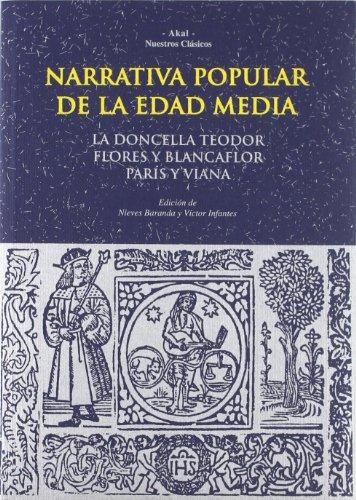 Narrativa popular de la Edad Media (Nuestros cla?sicos) (Spanish Edition)