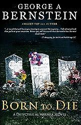 Born To Die: A Detective Al Warner Suspense