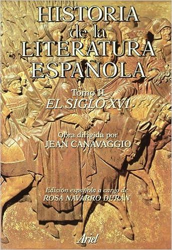 Historia literatura española. El siglo XVI Ariel Letras: Amazon.es: Canavaggio, Jean: Libros
