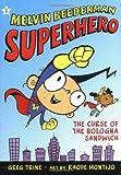 The Curse of the Bologna Sandwich, Greg Trine, 0805079289