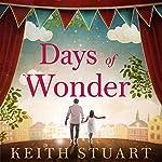 Days of Wonder | Keith Stuart