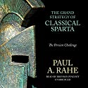 The Grand Strategy of Classical Sparta: The Persian Challenge Audiobook by Paul A. Rahe Narrated by Bronson Pinchot