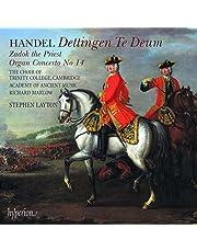Handel: Dettingen Te Deum, Zadok The Priest, Organ Concerto No.14