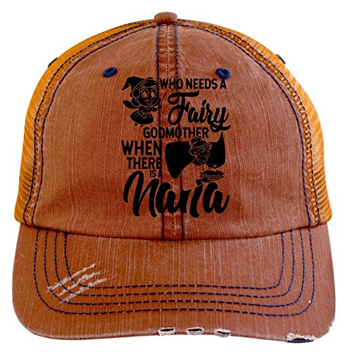 Who Needs A Fairy Godmother Hat, When There Is A Nana Trucker Cap (Trucker Cap - Orange)