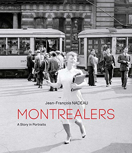 Montrealers: A Story in Portraits