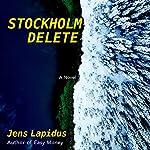 Stockholm Delete | Jens Lapidus