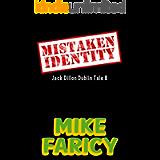 Mistaken Identity (Jack Dillon Dublin Tales Book 8)