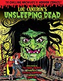 Lou Cameron's Unsleeping Dead (Chilling Archives of Horror Comics)