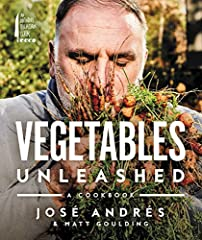 A NEW YORK TIMES BESTSELLER                        From the endlessly inventive imaginations of star Spanish-American chef José Andrés and James Beard award-winning writer Matt Goulding, Vegetables Unleashed is a new cookbook ...