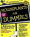 Houseplants for Dummies, National Gardening Association Staff and Larry Hodgson, 0764551027