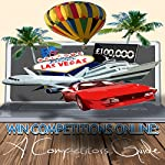 Win Competitions Online : A Competitors Guide (Second Edition, Volume 1) | David Fuentes