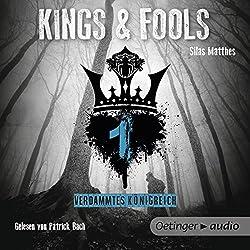Verdammtes Königreich (Kings & Fools 1)