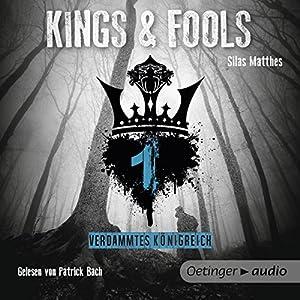 Verdammtes Königreich (Kings & Fools 1) Hörbuch