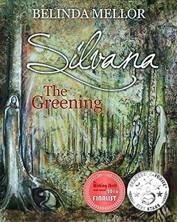 Silvana - The Greening