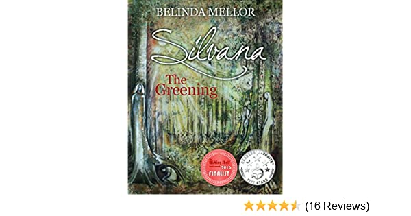 Amazon silvana the greening ebook belinda mellor kindle store