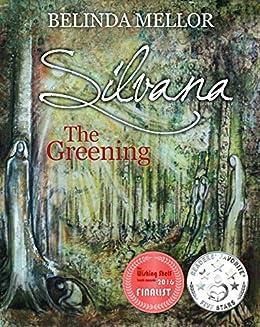 Silvana: The Greening by [Mellor, Belinda]