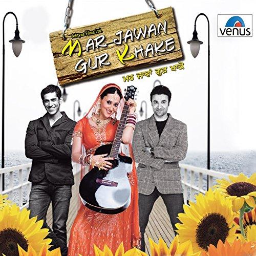 Mar Jawan Gur Khake (Original ...