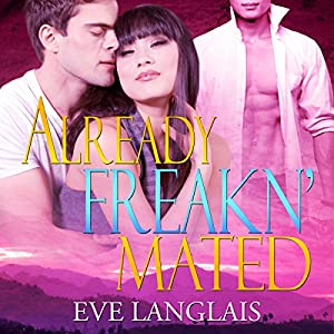 Already Freakn' Mated Audiobook