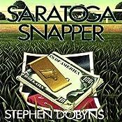 Saratoga Snapper: Charlie Bradshaw Mystery, Book 4 | Stephen Dobyns