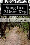 Song in a Minor Key, C. L. Moore, 1500496251