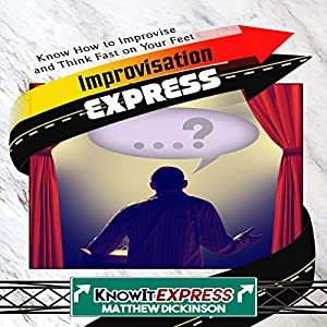 Improvisation Express Audiobook