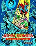 John Romita, And All That Jazz (softcover)
