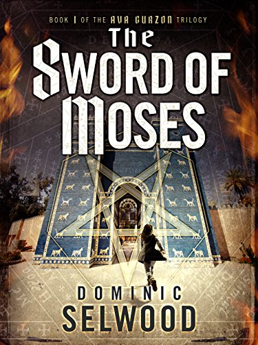 The Sword of Moses (An Ava Curzon Thriller) cover