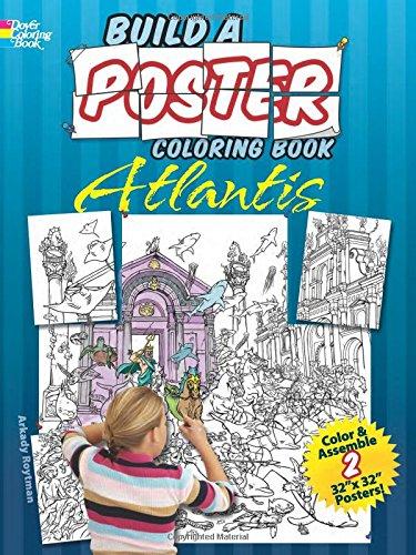 Build a Poster Coloring Book--Atlantis (Dover Build A Poster Coloring Book) (Paintings Giant Wall)