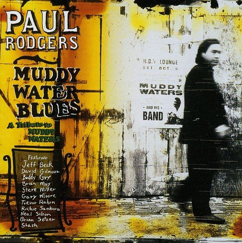 Paul Rodgers: A Tribute To Muddy Waters (Audio CD)