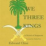 We Three Kings: Merritt Fury, Book 2 | Edward Cline