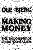 Making Money, Ole Bjerg, 1781682658