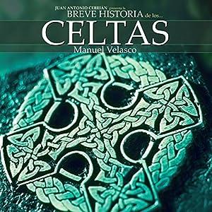 Breve historia de los celtas Audiobook