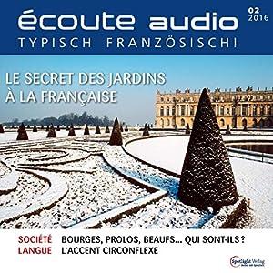 Écoute audio - Le secret des jardins à la française. 2/2016 | Livre audio