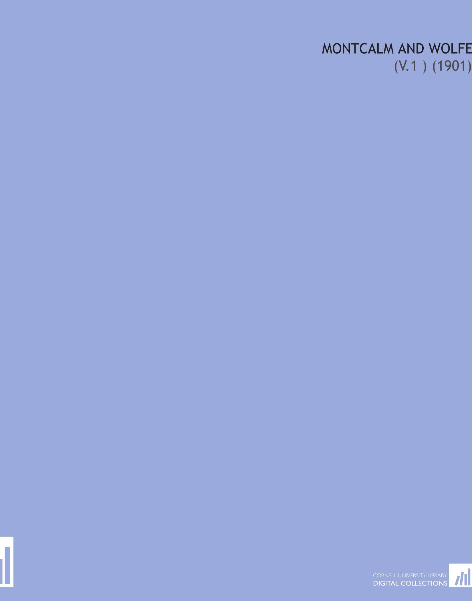 Montcalm and Wolfe: (V.1 ) (1901) ebook