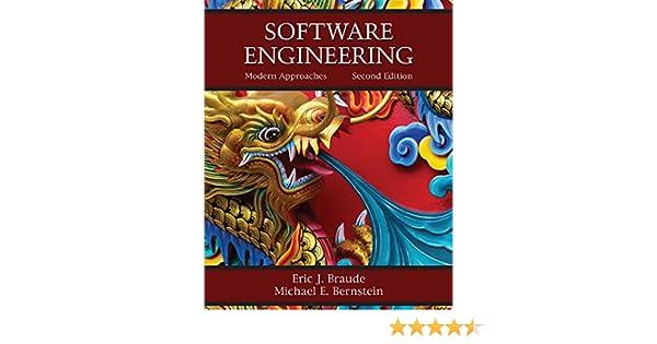 Software Engineering Modern Approaches 2 Braude Eric J Bernstein Michael E Ebook Amazon Com