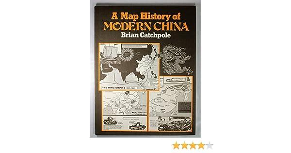 Amazon Com Map History Of Modern China 9780435310950 Brian