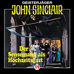Der Sensenmann als Hochzeitsgast (John Sinclair 19)