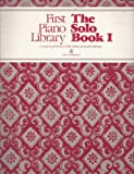 img - for The Solo Book I (The CMP Piano Library) book / textbook / text book