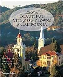 The Most Beautiful Villages and Towns of California by Joan Tapper (2007-09-24)