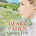 Heart of Eden   Caroline Fyffe